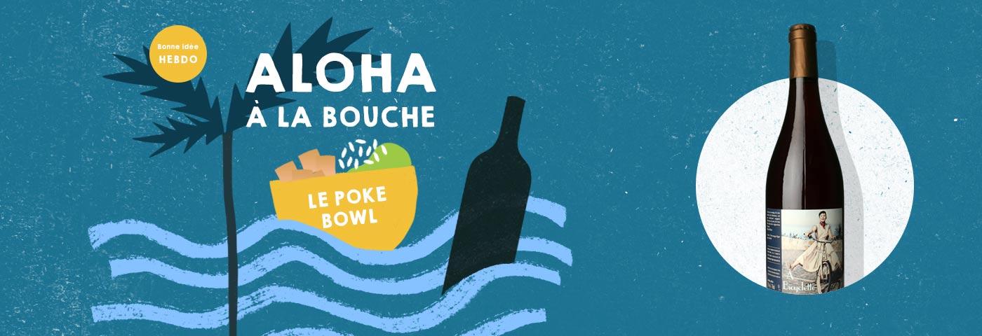 Choisir le vin pour un poke bowl. quel.vin
