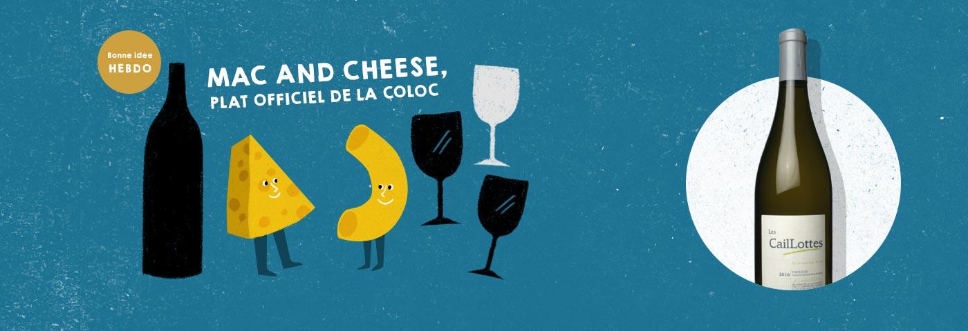 Choisir le vin pour un Mac and Cheese. quel.vin
