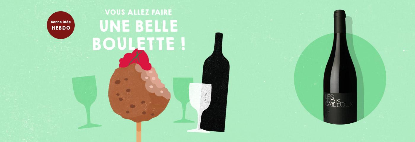 Choisir le vin pour des boulettes de viande maison avec quel.vin